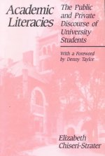 Academic Literacies: The Public and Private Discourse of University Students