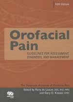 Orofacial Pain: Guidelines for Assessment, Diagnosis, and Management