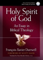 Holy Spirit of God: An Essay in Biblical Theology