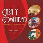 Casa y Comunidad: Latino Home and Neighborhood Design