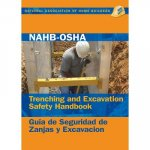 NAHB-OSHA Trenching and Excavation Safety Handbook/Guia de Seguridad de Zanjas y Excavacion