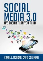 Social Media 3.0: It's Easier Than You Think