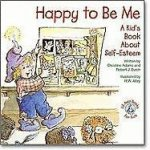 Happy to Be Me!: A Kid's Book about Self-Esteem