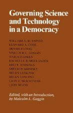 Governing Science and Technology in a Democracy