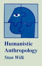 Humanistic Anthropology