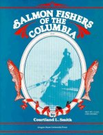 Salmon Fishers of the Columbia