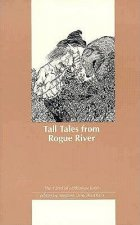 Tall Tales from Rogue River