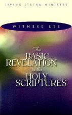 Basic Revelation in the Holy Scriptures