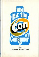 Who Put the Con in Consumer?