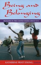 Being and Belonging: Muslims in the United States Since 9/11
