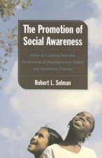 The Promotion of Social Awareness: Powerful Lessons from the Partnership of Developmental Theory and Classroom Practice