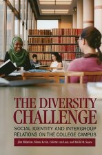 The Diversity Challenge: Social Identity and Intergroup Relations on the College Campus