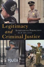 Legitimacy and Criminal Justice: International Perspectives