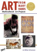 Art from Many Hands: Multicultural Art Projects