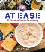At Ease: A Salute to Creative Entertaining