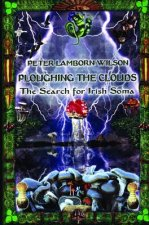 Ploughing the Clouds: The Search for Irish Soma