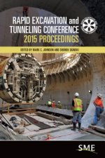 Rapid Excavation and Tunneling Conference 2015 Proceedings