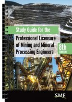 Study Guide for the Professional Licensure of Mining and Mineral Processing Engineers, 8th Edition