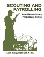 Scouting and Patrolling: Reconnaissance Principles & Training
