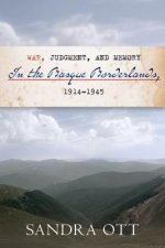 War, Judgment, and Memory in the Basque Borderlands, 1914-1945