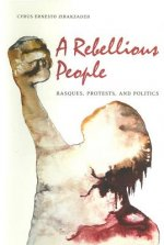 A Rebellious People: Basques, Protests, and Politics