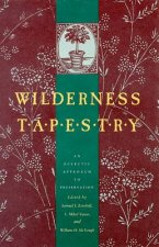 Wilderness Tapestry: An Eclectic Approach to Preservation