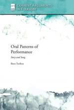 Oral Patterns of Performance: Story and Song
