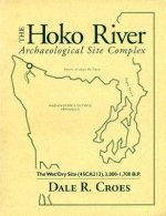 The Hoko River Archaeological Site Complex: The Wet/Dry Site (45ca213), 3,000-1,700 B.P.