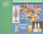 The New Siddur Program for Hebrew and Heritage 2