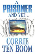 Prisoner and Yet: