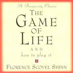 The Game of Life: And How to Play It