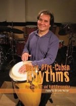 Basic Afro-Cuban Rhythms for Drum Set and Hand Percussion