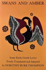 Swans and Amber: Spirited Translation of Greek Lyric Poetry