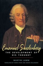 Emanuel Swedenborg: The Development of His Thought