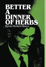 Better a Dinner of Herbs