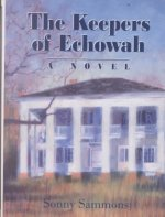 The Keepers of Echowah