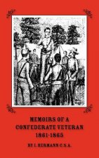 Memoirs of a Confederate Veteran 1861 - 1865