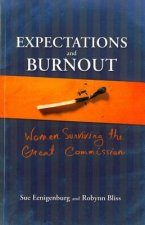 Expectations and Burnout: Women Surviving the Great Commission