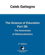 The Science of Education Part 2b: The Awareness of Mathematization