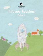 Infused Readers: Book 1