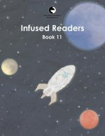 Infused Readers: Book 11