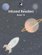 Infused Readers: Book 12