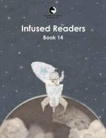 Infused Readers: Book 14