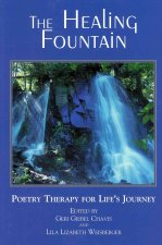 The Healing Fountain: Poetry Therapy for Life's Journey