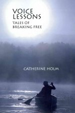 Voice Lessons: Tales of Breaking Free
