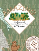 Amazing Washington!: A Collection of Puzzlers, Mazes, and Fun!