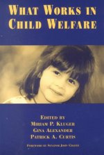What Works in Child Welfare
