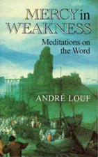Mercy in Weakness: Meditations on the Word