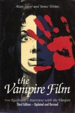 The Vampire Film: From Nosferatu to Interview with the Vampire