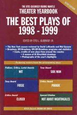 Theater Yearbook the Best Plays of 1998 - 1999
